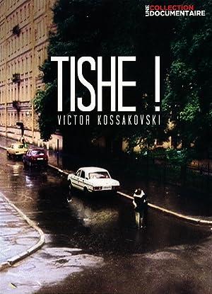 Tishe! ( Тише! )