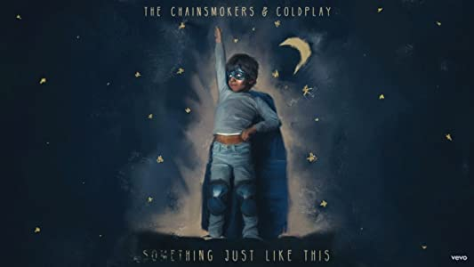Full movie downloads torrent The Chainsmokers \u0026 Coldplay: Something Just Like This, Lyric Video [QHD]