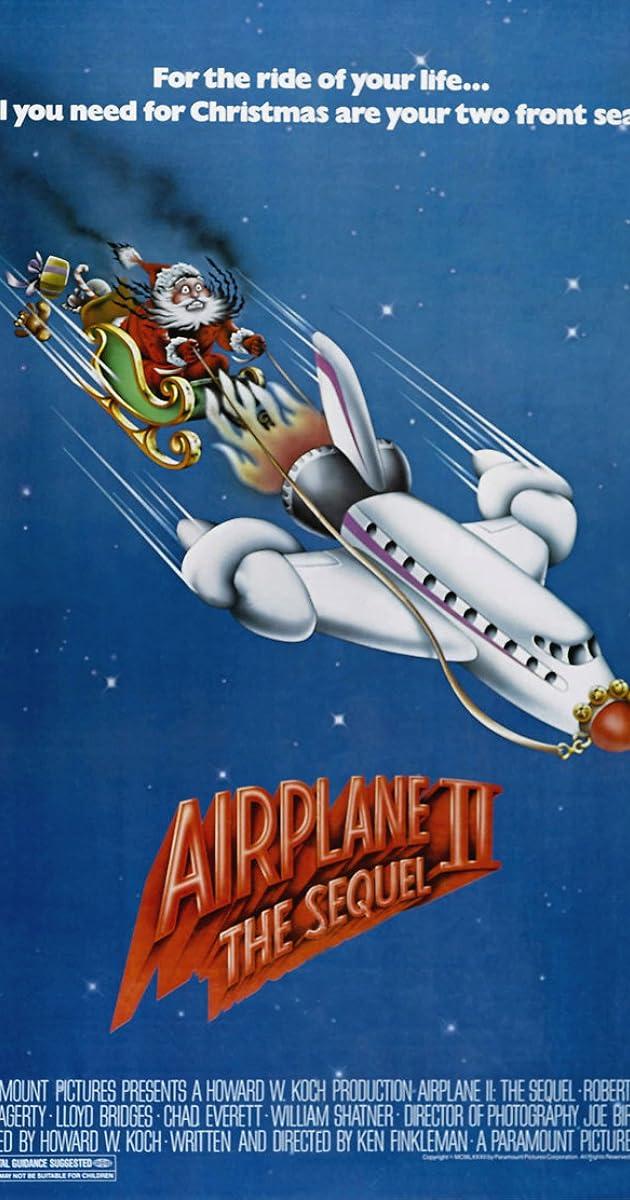 Airplane II: The Sequel (1982) - IMDb