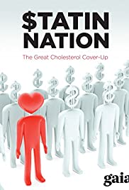 Statin Nation: The Great Cholesterol Cover-Up Poster