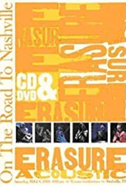 Erasure: On the Road to Nashville Poster
