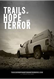 Trails of Hope and Terror the Movie