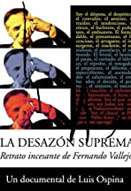 The Supreme Uneasiness: Incessant Portrait of Fernando Vallejo