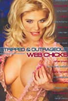 Stripped and Outrageous Web Chicks