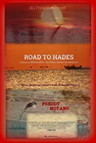 Freddy Moyano in Road to Hades (2020)