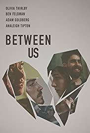 Between Us (2016) Poster - Movie Forum, Cast, Reviews