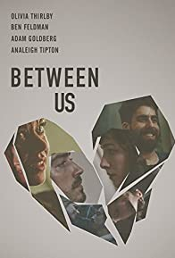 Primary photo for Between Us