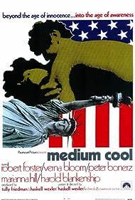 Medium Cool (1970) Poster - Movie Forum, Cast, Reviews