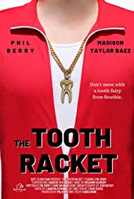Phil Berry in The Tooth Racket (2019)