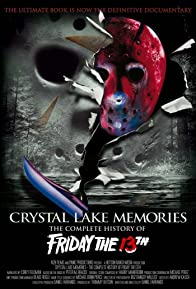 Primary photo for Crystal Lake Memories: The Complete History of Friday the 13th