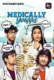 Medically Yours (2019) Hindi Alt Balaji Season 1 Complete