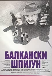 Balkanski spijun (1984) Poster - Movie Forum, Cast, Reviews