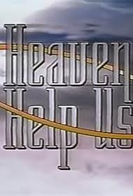 Heaven Help Us (1994)
