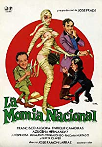 Watch free new american movies La momia nacional [720pixels]