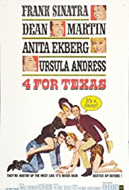 4 for Texas (1963) Poster - Movie Forum, Cast, Reviews