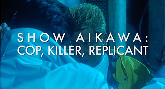 Movie downloads for the ipod Show Aikawa: Cop, Killer, Replicant by none [480x360]