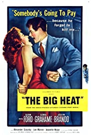 The Big Heat (1953) Poster - Movie Forum, Cast, Reviews