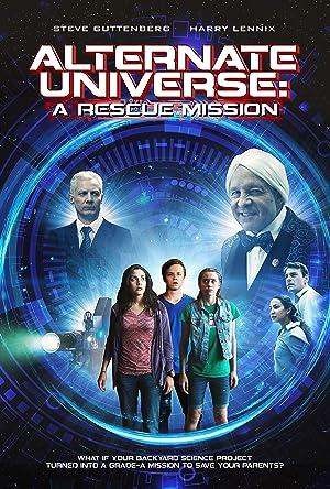 Where to stream Alternate Universe: A Rescue Mission