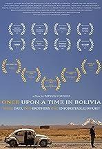 Erase una vez en Bolivia
