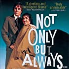 Not Only But Always (2004)