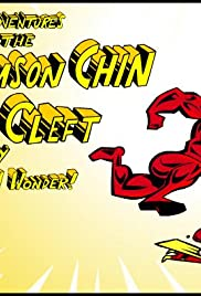 The Adventures of the Crimson Chin and Cleft the Boy Chin Wonder Poster
