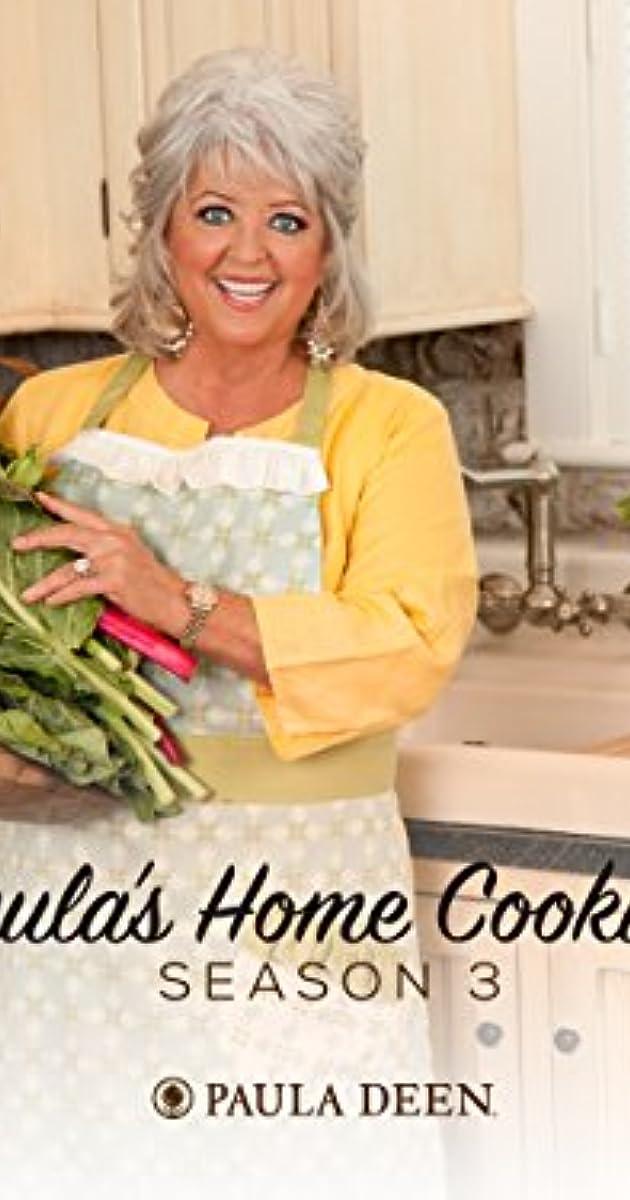 Paulas Home Cooking Tv Series 2002 Imdb
