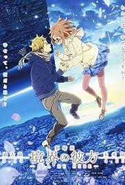 Beyond the Boundary Movie: I'll Be Here - Kako-hen