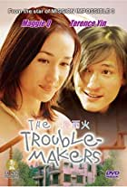 The Trouble-Makers