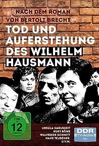 Primary photo for Tod und Auferstehung des Wilhelm Hausmann