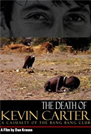 The Death of Kevin Carter: Casualty of the Bang Bang Club Poster