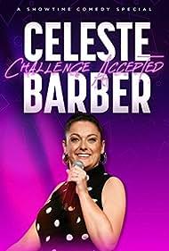 Celeste Barber: Challenge Accepted (2019)
