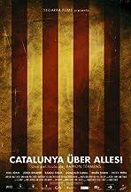 Catalunya über alles!