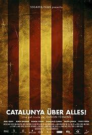 Catalunya über alles! Poster