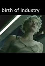 Birth of Industry Poster