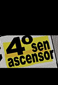 Primary photo for 4º sen ascensor