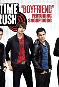 Primary photo for Big Time Rush Feat. Snoop Dogg: Boyfriend