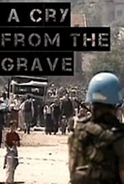 Srebrenica: A Cry from the Grave Poster