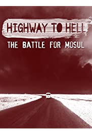 Highway to Hell: The Battle of Mosul