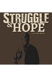 Struggle & Hope