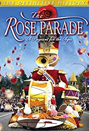 The Rose Parade: A Pageant for the Ages Poster
