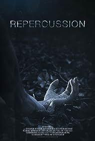 Repercussion (2017)