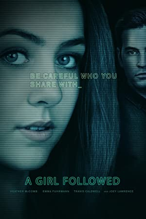 Girl Followed (2017) Full Movie HD