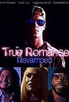 True Romance Revamped