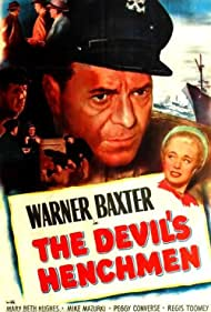 Warner Baxter and Mary Beth Hughes in The Devil's Henchman (1949)