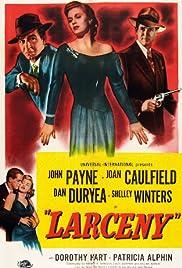 Larceny(1948) Poster - Movie Forum, Cast, Reviews
