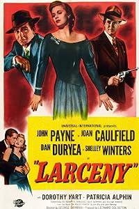 Latest action movies downloads Larceny USA [Mpeg]