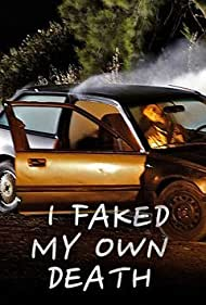 I Faked My Own Death (2011)