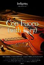 Con Fuoco (With Fury)