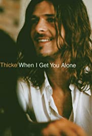 Thicke: When I Get You Alone