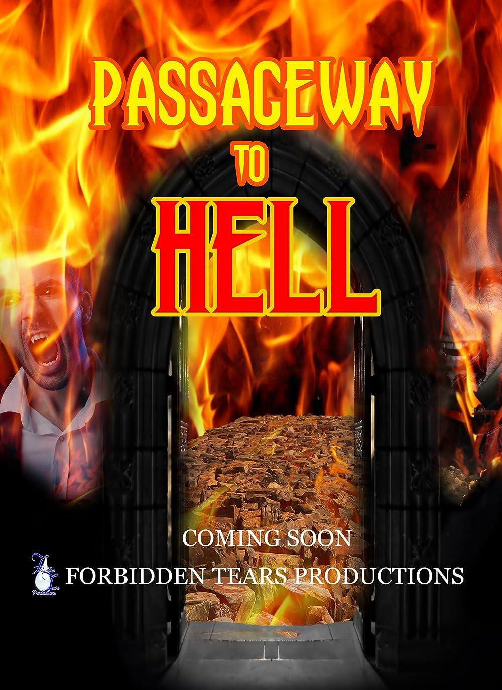 Passageway to Hell 2017